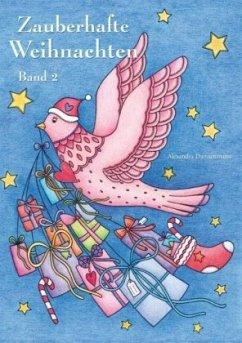 Zauberhafte Weihnachten - Band 2