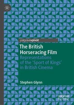 The British Horseracing Film - Glynn, Stephen