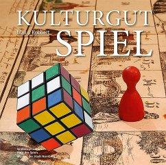 Kulturgut Spiel - Kobbert, Max J.
