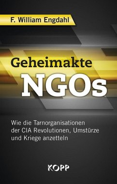 Geheimakte NGOs - Engdahl, F. William
