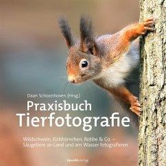Praxisbuch Tierfotografie