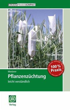 Pflanzenzüchtung - Miedaner, Thomas