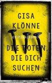 Die Toten, die dich suchen / Kommissarin Judith Krieger Bd.6 (Mängelexemplar)
