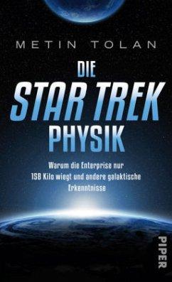 Die STAR TREK Physik (Restauflage) - Tolan, Metin