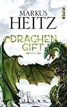 Drachengift / Drachen Trilogie Bd.3 (Restauflage) - Heitz, Markus