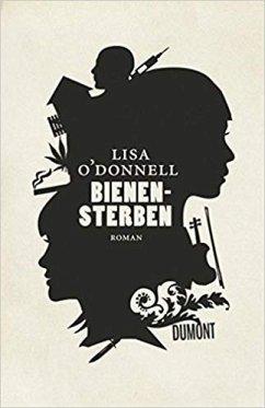 Bienensterben (Restauflage) - O'Donnell, Lisa