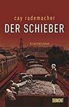 Der Schieber / Oberinspektor Stave Bd.2 (Restauflage) - Rademacher, Cay