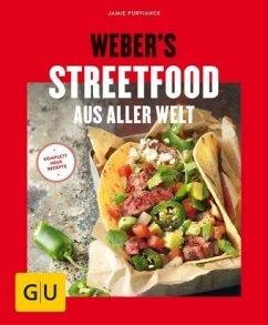 Weber's Streetfood aus aller Welt (Mängelexemplar) - Purviance, Jamie