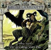 Gruselkabinett - Der gewaltige Gott Pan, 1 Audio-CD