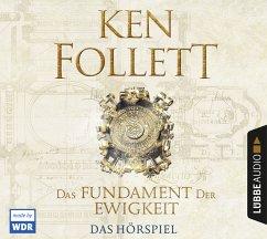 Das Fundament der Ewigkeit / Kingsbridge Bd.3 (6 Audio-CDs) - Follett, Ken