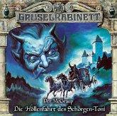 Die Höllenfahrt des Schörgen-Toni / Gruselkabinett Bd.147 (1 Audio-CD)
