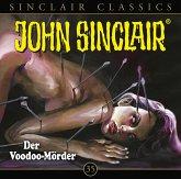 Der Voodoo-Mörder / John Sinclair Classics Bd.35 (Audio-CD)