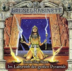 Im Labyrinth der großen Pyramide / Gruselkabinett Bd.148 (1 Audio-CD) - Alcott, Louisa May