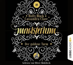 Der goldene Turm / Magisterium Bd.5 (6 Audio-CDs) - Clare, Cassandra; Black, Holly