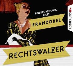 Rechtswalzer, 8 Audio-CDs - Franzobel