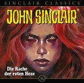 Die Rache der roten Hexe / John Sinclair Classics Bd.36 (1 Audio-CD)