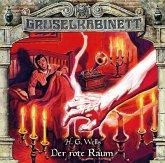 Gruselkabinett - Der rote Raum, 1 Audio-CD