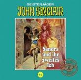 Sandra und ihr zweites Ich / John Sinclair Tonstudio Braun Bd.86 (1 Audio-CD)