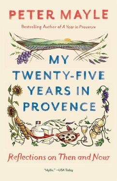 My Twenty-five Years in Provence - Mayle, Peter