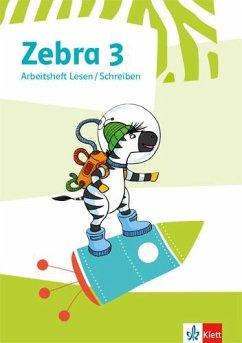 Zebra 3. Arbeitsheft Lesen/Schreiben Klasse 3