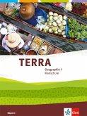 TERRA Geographie 7. Schülerbuch Klasse 7. Ausgabe Bayern Realschule ab 2016