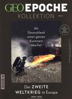 GEO Epoche Kollektion 14/2019 - Der zweite Weltkrieg in Europa - Schaper, Michael
