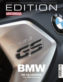 Edition Motorrad BMW Die GS-Legende