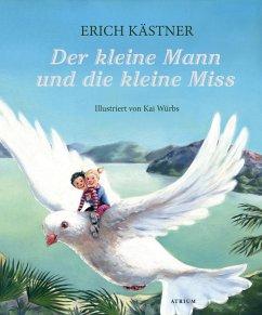 Der kleine Mann und die kleine Miss - Kästner, Erich