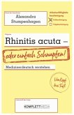 Rhinitis acuta - oder einfach Schnupfen