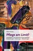 Pflege am Limit?