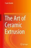 The Art of Ceramic Extrusion
