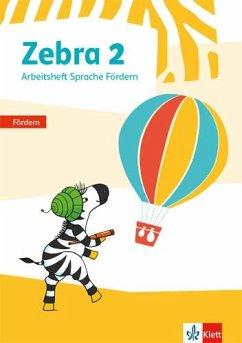 Zebra 2. Arbeitsheft Fördern Klasse 2