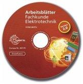 Arbeitsblätter Fachkunde Elektrotechnik - interaktiv, 1 CD-ROM