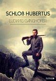 Schloß Hubertus (eBook, ePUB)