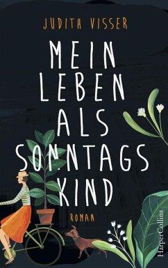 Mein Leben als Sonntagskind (eBook, ePUB) - Visser, Judith