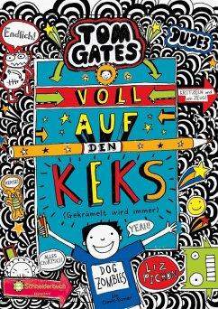 Voll auf den Keks (Gekrümelt wird immer) / Tom Gates Bd.14 (eBook, ePUB) - Pichon, Liz