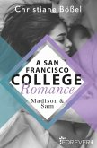 Madison & Sam / A San Francisco College Romance Bd.4 (eBook, ePUB)