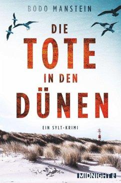 Die Tote in den Dünen / Sylt-Krimi Bd.3 (eBook, ePUB) - Manstein, Bodo