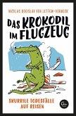 Das Krokodil im Flugzeug (eBook, ePUB)