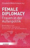 Female Diplomacy (eBook, PDF)