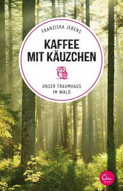 Kaffee mit Käuzchen (eBook, ePUB) - Jebens, Franziska