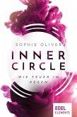 Inner Circle - Wie Feuer im Regen (eBook, ePUB)
