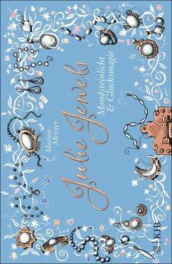Mondsteinlicht und Glücksmagie / Julie Jewels Bd.3 (eBook, ePUB) - Meister, Marion