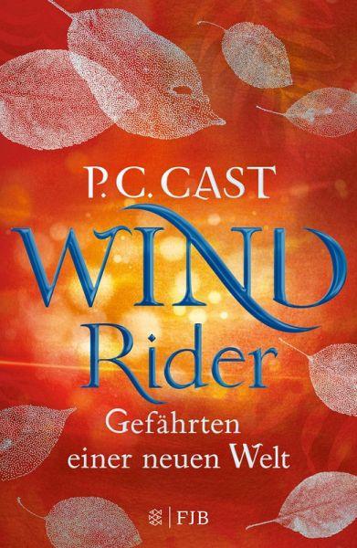 Wind Rider / Gefährten einer neuen Welt Bd.3 (eBook, ePUB)