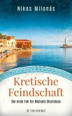 Kretische Feindschaft / Michalis Charisteas Bd.1 (eBook, ePUB)