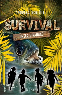 Unter Piranhas / Survival Bd.4 (eBook, ePUB) - Schlüter, Andreas