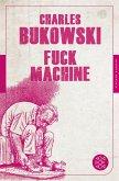 Fuck Machine (eBook, ePUB)