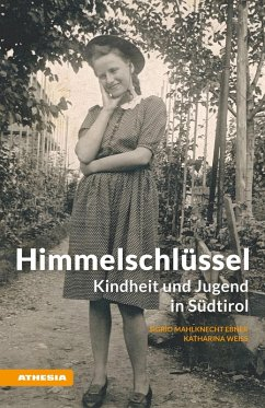 Himmelschlüssel (eBook, ePUB) - Mahlknecht, Sigrid; Weiss, Katharina