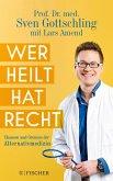 Wer heilt, hat recht (eBook, ePUB)