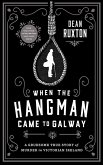 When the Hangman Came to Galway (eBook, ePUB)